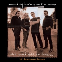 The Highwaymen Live Forever