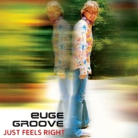 Euge Groove Gonnatakeuhigher