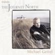 マイケル・ゲッテル The Journey North