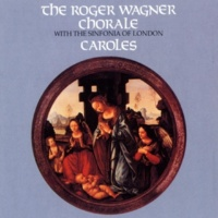 The Roger Wagner Chorale What Child Is This?