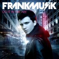 Frankmusik/Colette Carr No I.D. (feat.Colette Carr)