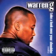 Warren G Take A Look Over Your Shoulder (Reality) [Explicit Version]