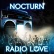 Nocturn Radio Love(CJ Stone Extended Remix)