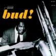 Bud Powell The Amazing Bud Powell, Volume 3 - Bud! (Rudy Van Gelder Edition)
