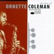Ornette Coleman The Best Of Ornette Coleman: The Blue Note Years