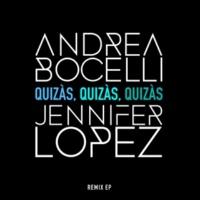 アンドレア・ボチェッリ/ジェニファー・ロペス Quizàs, Quizàs, Quizàs (feat.ジェニファー・ロペス) [Brass Knuckles Remix (Edit Version)]