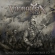 Voodoo Six Songs To Invade Countries To