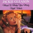 Jackie Gleason Music To Make You Misty/Night Winds