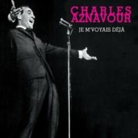 Charles Aznavour J'ai Des Millions De Rien Du Tout