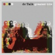 DC Talk Greatest Hits
