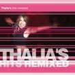 Thalia Thalia's Hits Remixed