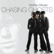 Matthau Mikojan Chasing Ghosts