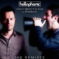 Hollaphonic I Don't Want It To End (HausJacker Remix) (Feat. Shaduno)