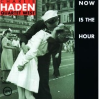 チャーリー・ヘイデン・カルテット・ウェスト Now Is The Hour [Instrumental]
