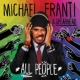 Michael Franti & Spearhead/Gina René All People (feat.Gina René)