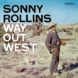 Sonny Rollins Way Out West [OJC Remaster]