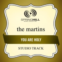 The Martins You Are Holy (Low Key Performance Track Without Background Vocals)