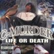 C-Murder Life or Death
