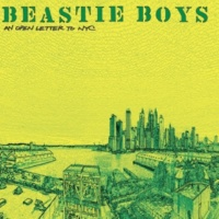 Beastie Boys An Open Letter To NYC