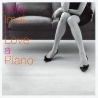 Miki Imai 春の日 (I Love a Piano<武部聡志>)