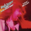 ボブ・シーガー/ボブ・シーガー&ザ・シルヴァー・ブレット・バンド Live Bullet