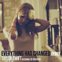 テイラー・スウィフト/エド・シーラン Everything Has Changed (feat.エド・シーラン) [Remix]