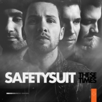 SafetySuit Never Stop [Album Version]