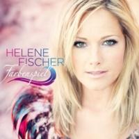 Helene Fischer So kann das Leben sein