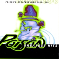 Poison Something To Believe In (Digitally Remastered 96)