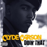 Clyde Carson Doin' That