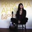 Priscilla Ahn A Good Day