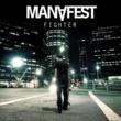 Manafest Kimi Wa Fighter