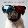 Hawk Nelson Live Life Loud