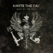 Haste The Day Best of the Best