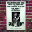 Sandy Denny Gold Dust - Live At The Royalty (The Final Concert)