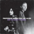 Professor Green Just Be Good to Green (feat. Lily Allen)