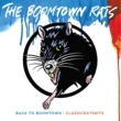 ブームタウン・ラッツ Back To Boomtown : Classic Rats Hits