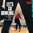 Bert Kaempfert And His Orchestra Let's Go Bowling [Remastered]