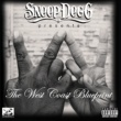 Snoop Dogg Snoop Dogg Presents: The West Coast Blueprint