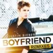 ジャスティン・ビーバー Boyfriend [Remixes]