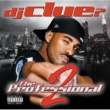 DJ Clue The Professional 2