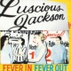 Luscious Jackson Fever In Fever Out