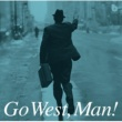 VARIOUS Go West, Man!  ピーター・バラカン編 [Compilation By Peter Barakan]