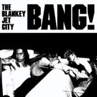 Blankey Jet City BANG!