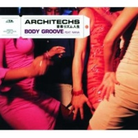Architechs/Nana Body Groove (feat.Nana) [Mix Mc Version]