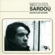 Michel Sardou Raconte Une Histoire