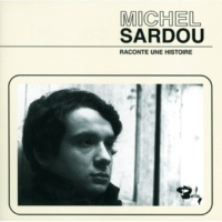 Michel Sardou Je N'Ai Jamais Su Dire [Album Version]