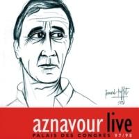 Charles Aznavour Je m'voyais déjà (Live au Palais des Congrès)