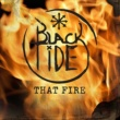 Black Tide That Fire