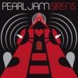 Pearl Jam Sirens